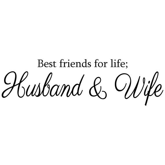Best Friends For Life Husband Wife Wall Decal Vinyl Sticker Home