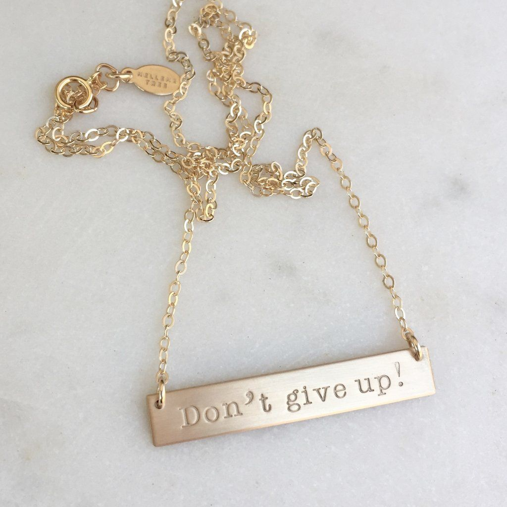 Personalized gold bar necklace // Don't give up! // Nellene Tree
