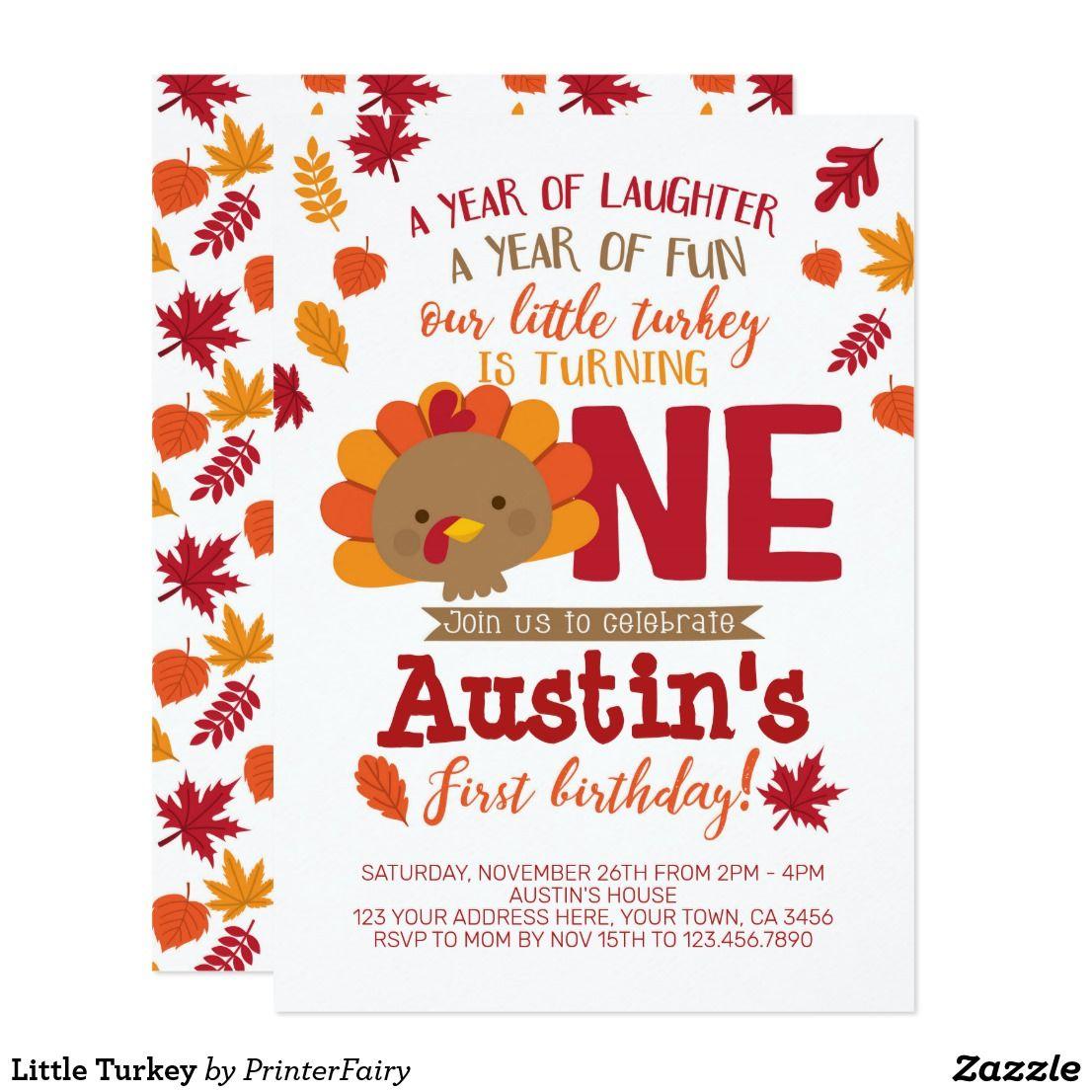 Little Turkey Invitation Zazzle Com In 2020 Thanksgiving Birthday Parties Turkey Birthday Party November Birthday Party