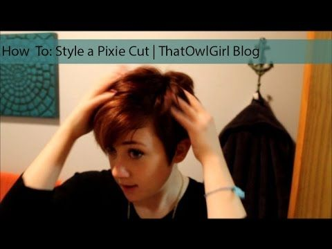 How To Style A Pixie Cut Wet To Dry That Owl Girl I Made My