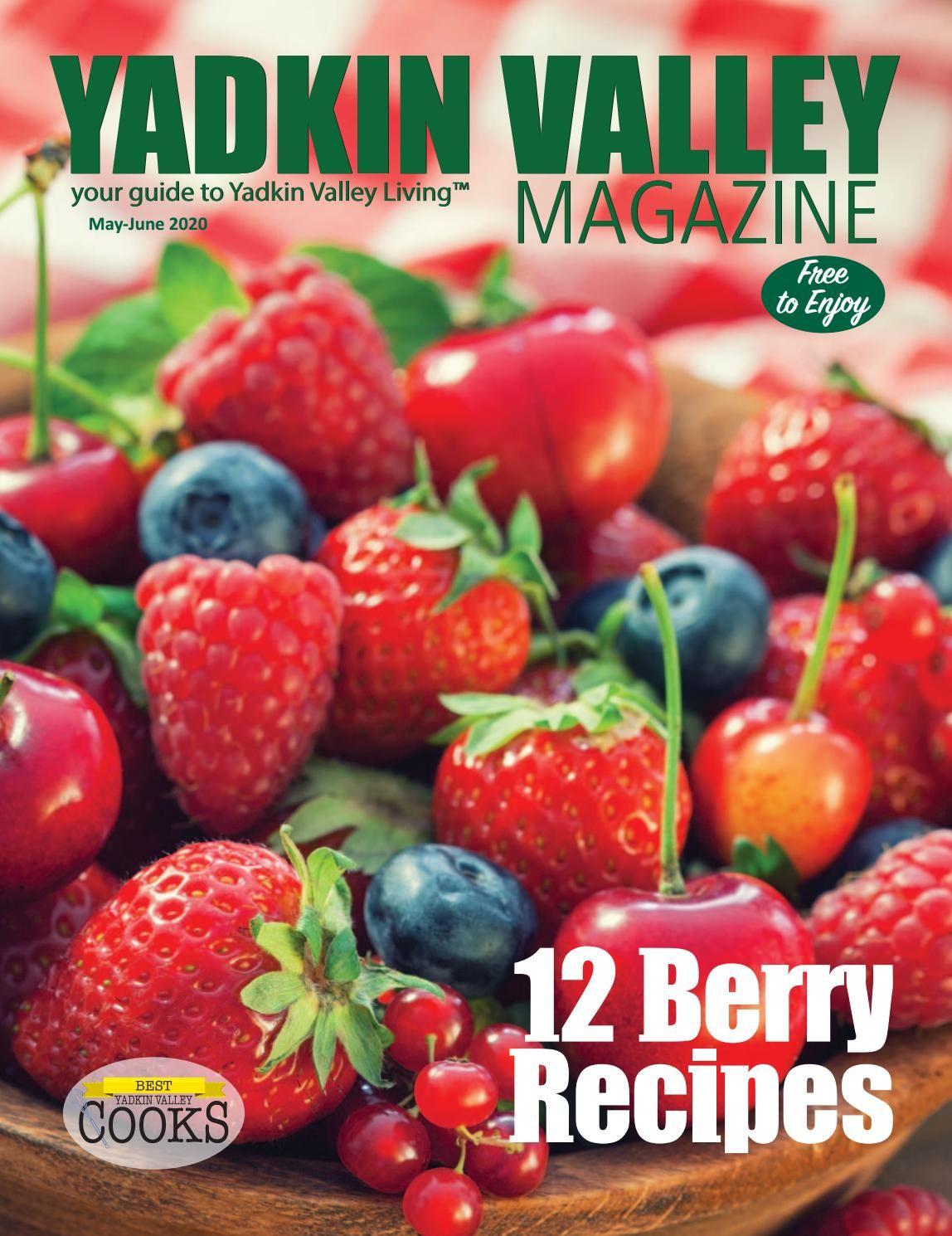 Yadkin Valley Magazine May June 2020 In 2020 Canned Strawberries Southern Recipes Baked Dishes