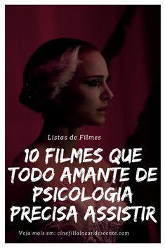 10 Filmes Que Todo Amante De Psicologia Precisa Assistir Filmes