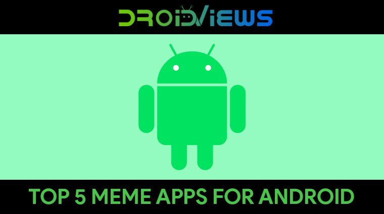 Best meme generator apps for android in 2019 android