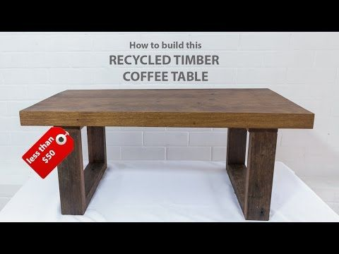 3d4d8a353f5 Easy DIY modern coffee table - using reclaimed wood and basic tools -  YouTube