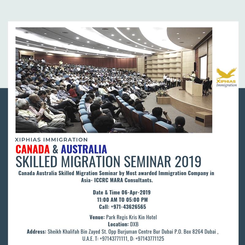 Australia - #Canada #Skilled #Migration #Seminar 2019 #Dubai Join