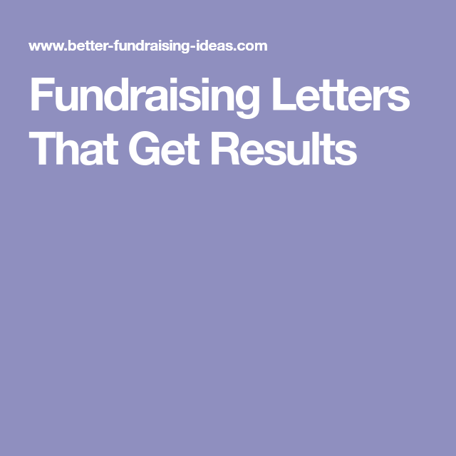Fundraising Letters That Get Results  Fundraising Ideas