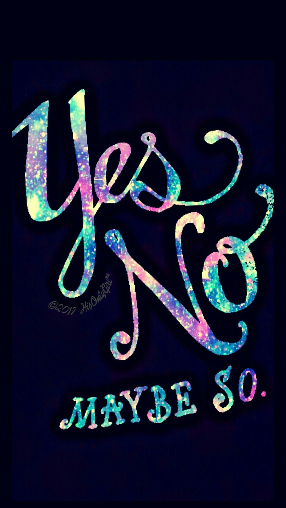 Yes, no galaxy wallpaper I created for the app CocoPPa!