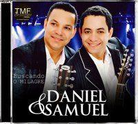Daniel E Samuel Buscando Milagres Musica Gospel Musicas