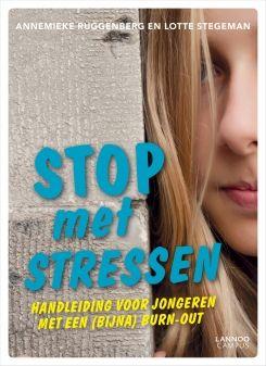 Stop met stressen. Handleiding voor jongeren met een (bijna) burn-out