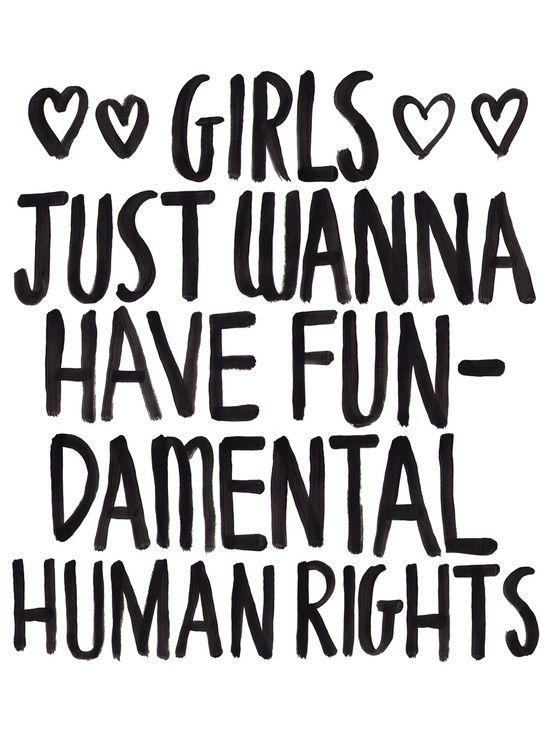 3538f5a8b4a Girls Just Wanna Have Fun(damental Human Rights) Art Print ...