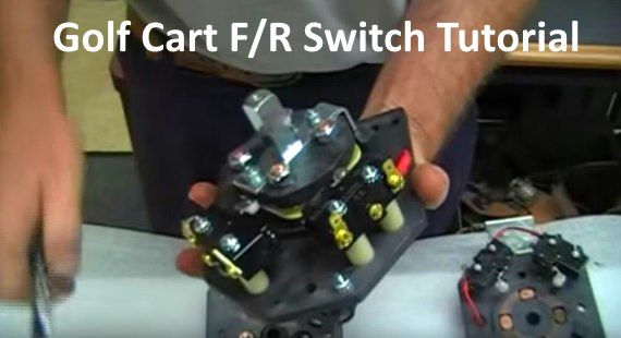 Golf Cart Forward And Reverse Switch Types Good And Bad