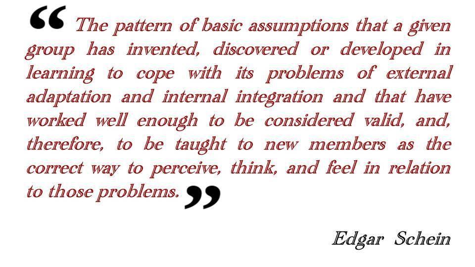 Edgar Schein Quote Lean Culture And Capability Development