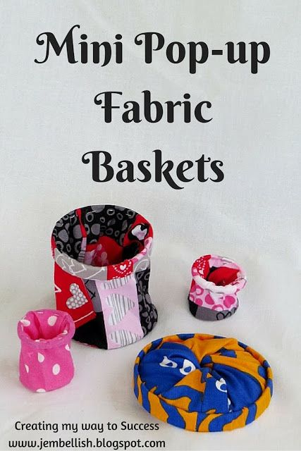 Creating my way to Success: Mini Pop-up Fabric Baskets