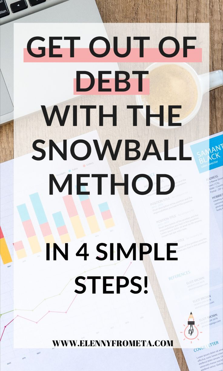 Get Out of Debt With The Snowball Method