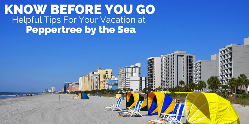 KBYG Helpful Tips for Your Vacation at Peppertree By the