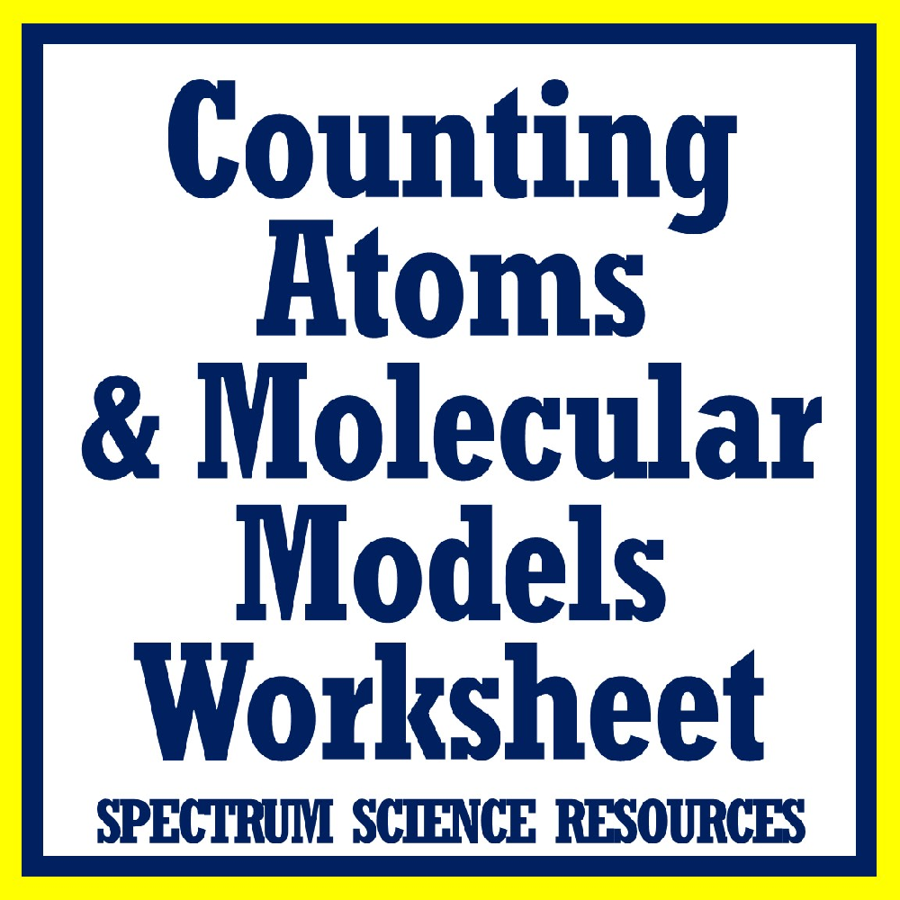 Counting Atoms Worksheet from Flying Colors Science in