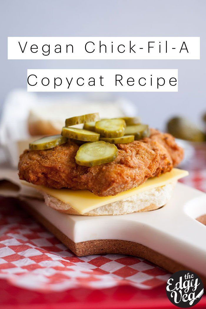 Chick-fil-A Chicken Sandwich | Vegan recipe | The Edgy Veg