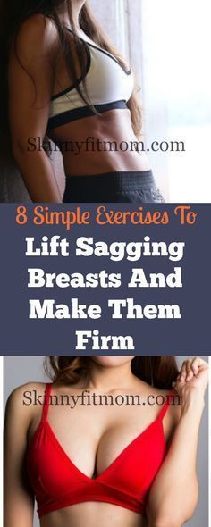 8 best exercises to lift sagging breasts and make them firm again. Get your breasts back in shape! #...