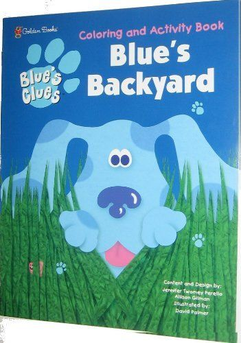 Blue S Clues Blue S Backyard Activity Coloring Book By Other 3 99 This Blue S Clues Coloring And Activi Color Activities Book Activities Backyard Activities