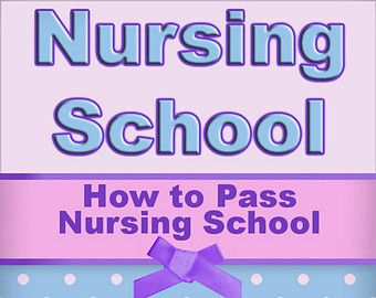 How To Pass Nursing School Guide Book Ebook Includes Nursing Resume