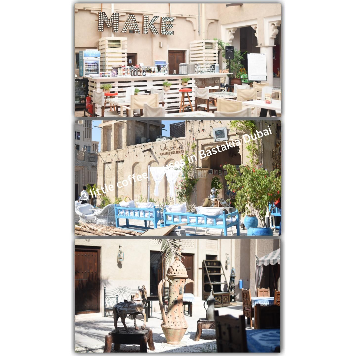 Review of 3 cafes in Bastakia old town Dubai Old town