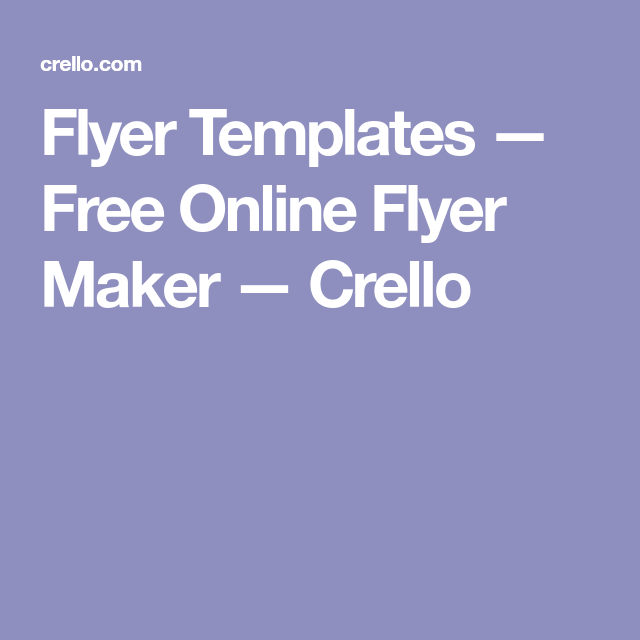 flyer templates free online flyer maker crello organize me