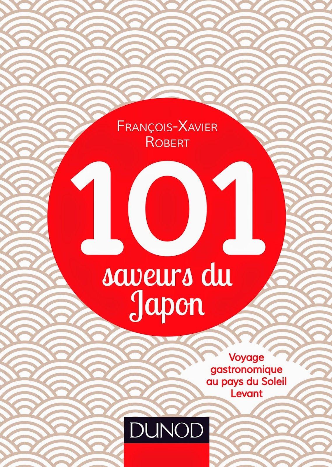 Tatamises Les Fous De Japon 101 Saveurs Du Japon Voyage Gastronomique Au Pays Du Soleil Levant A Paraitre Le Lever De Soleil Pays Du Soleil Levant Japon