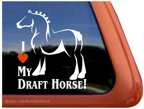 Amazoncom I Love My Draft Horse Trailer Vinyl Window Decal - Vinyl window decals amazon