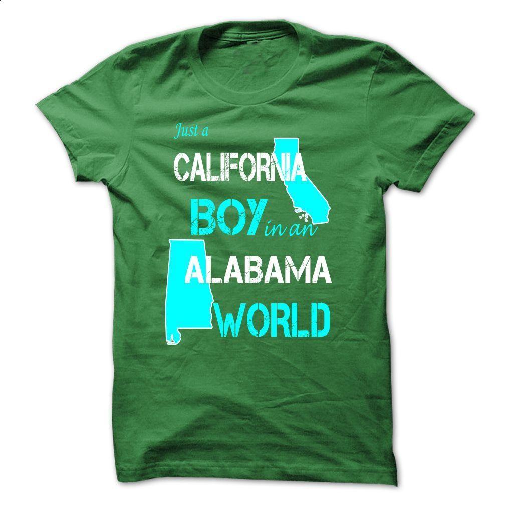 California Boy In Alabama Tees T Shirt, Hoodie, Sweatshirts - t shirts online #tee #Tshirt