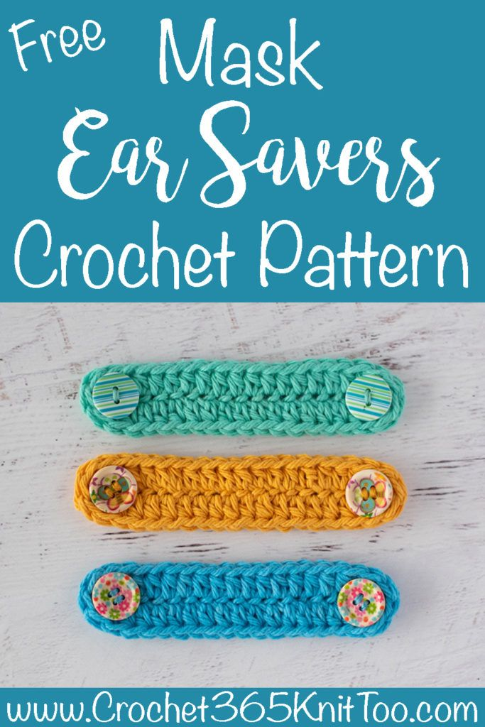 Crochet Ear Savers - Crochet 365 Knit Too