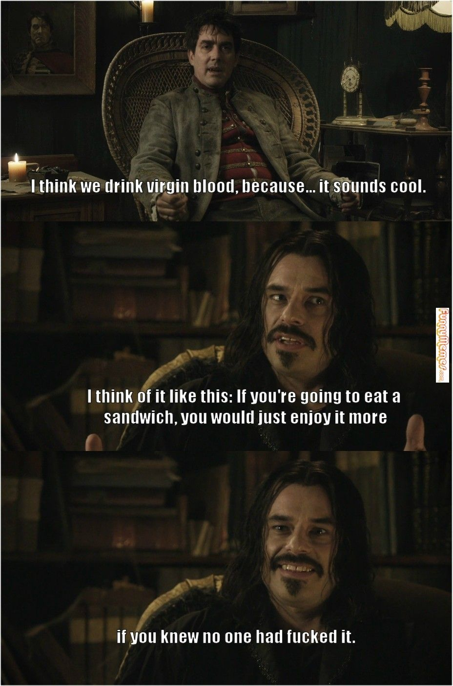 Funny memes Why vampires prefer virgins...