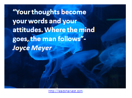 Your Thoughts Become Your Words And Your Attitudes Where The Mind