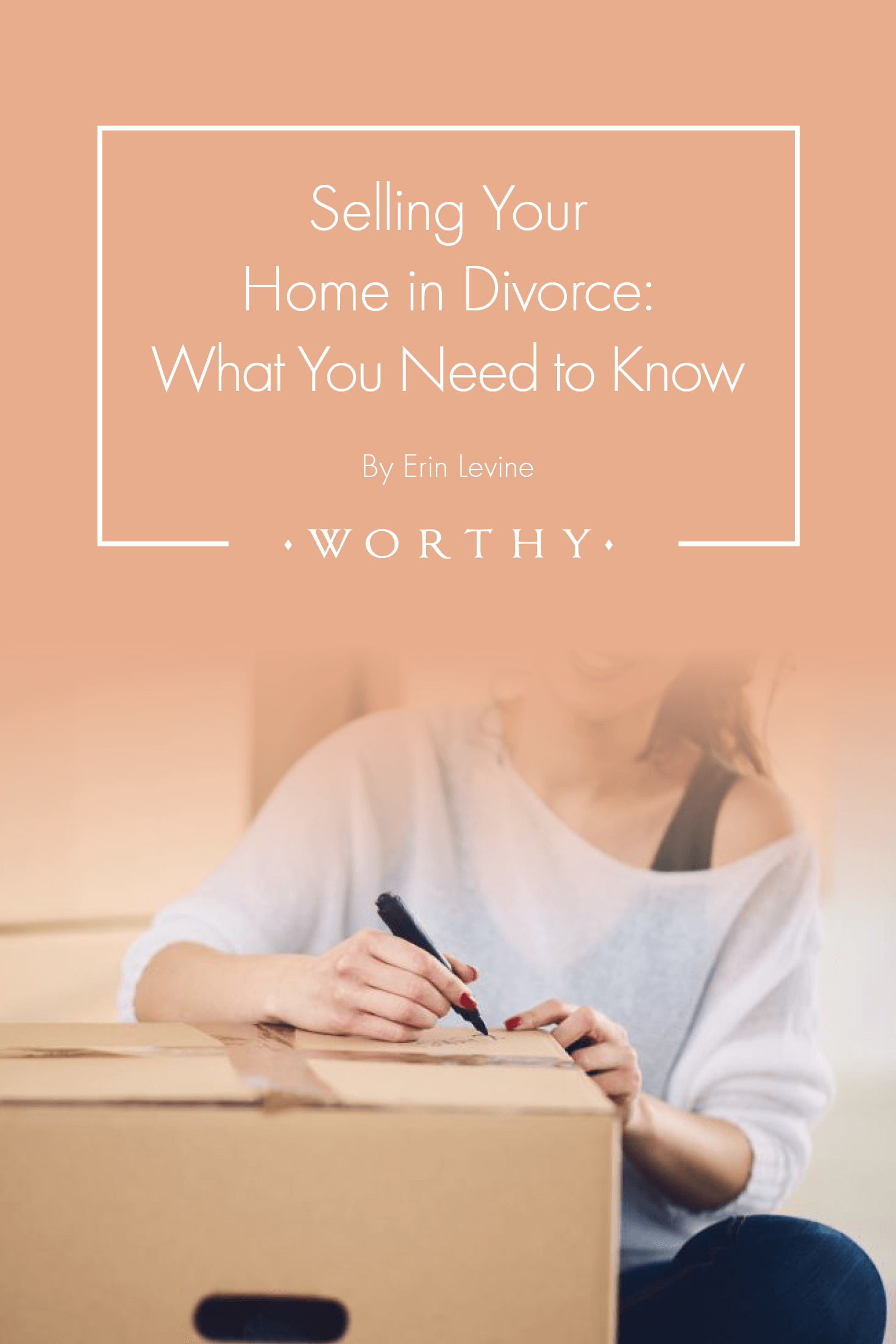 Selling Your Home In Divorce What You Need To Know