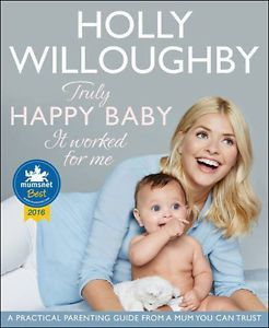 Holly-Willoughby-Truly-Happy-Baby-Paperback-BRAND-NEW