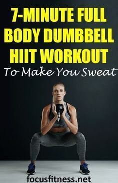 7-Minute Full Body Dumbbell HIIT Workout to Make You Sweat - Focus Fitness - Hiit workouts at home f...