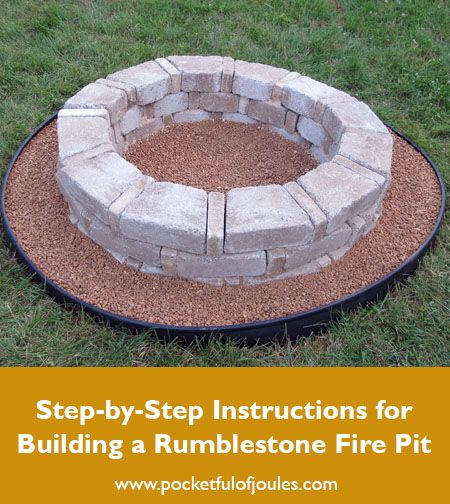 Instructions For Building A Rumblestone Fire Pit From Home Depot Fire Pit Instructions Fire Pit Stone Fire Pit