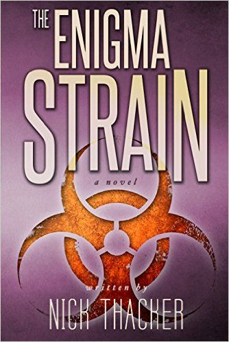 The Enigma Strain (Harvey Bennett Thrillers Book 1) - Kindle edition