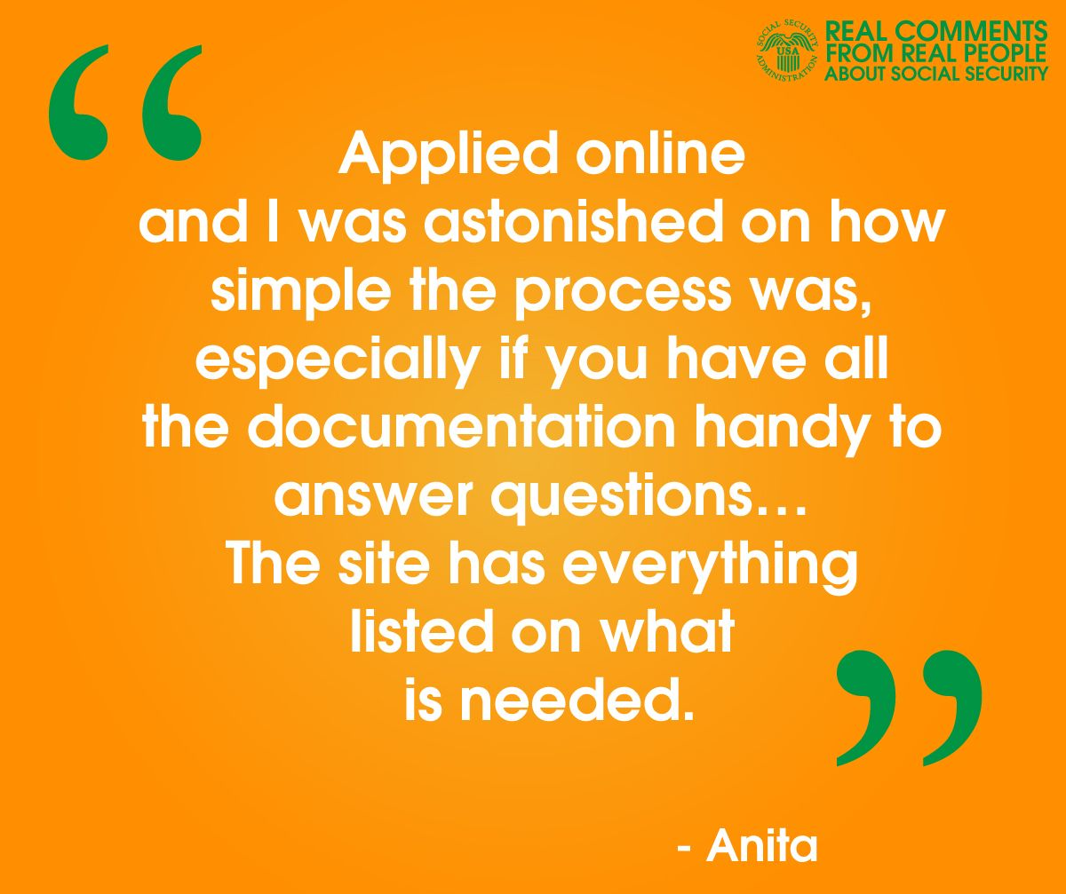 Realquotes From Realpeople Like Anita About The Information In Our Online Applications Www Socialsecurity What Is Need This Or That Questions How To Apply