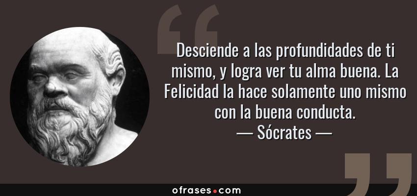 Sócrates Desciende A Las Profundidades De Ti Mismo Y Logra
