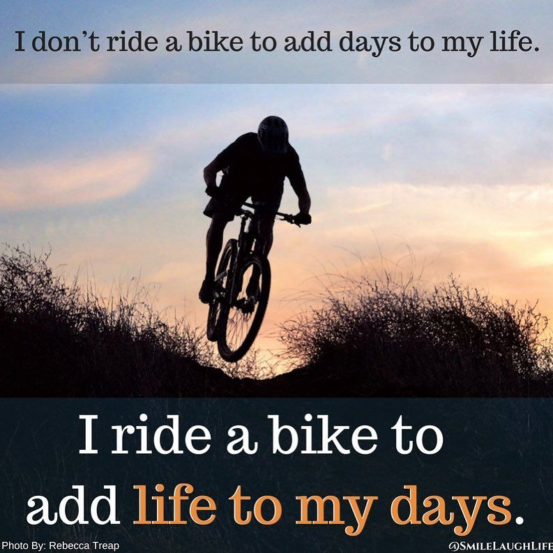 Smilelaughlife On Instagram Why I Ride My Bike Quotes