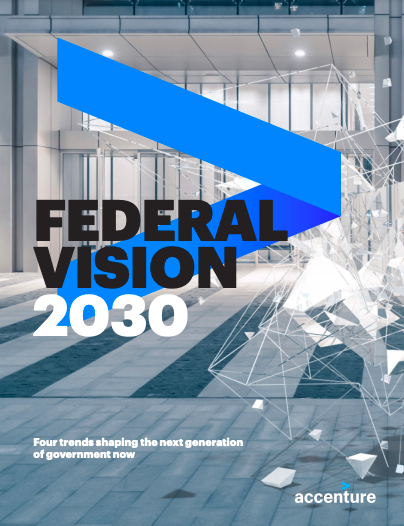 Accenture Federal Vision 2030 In 2021 Federation Government Visions