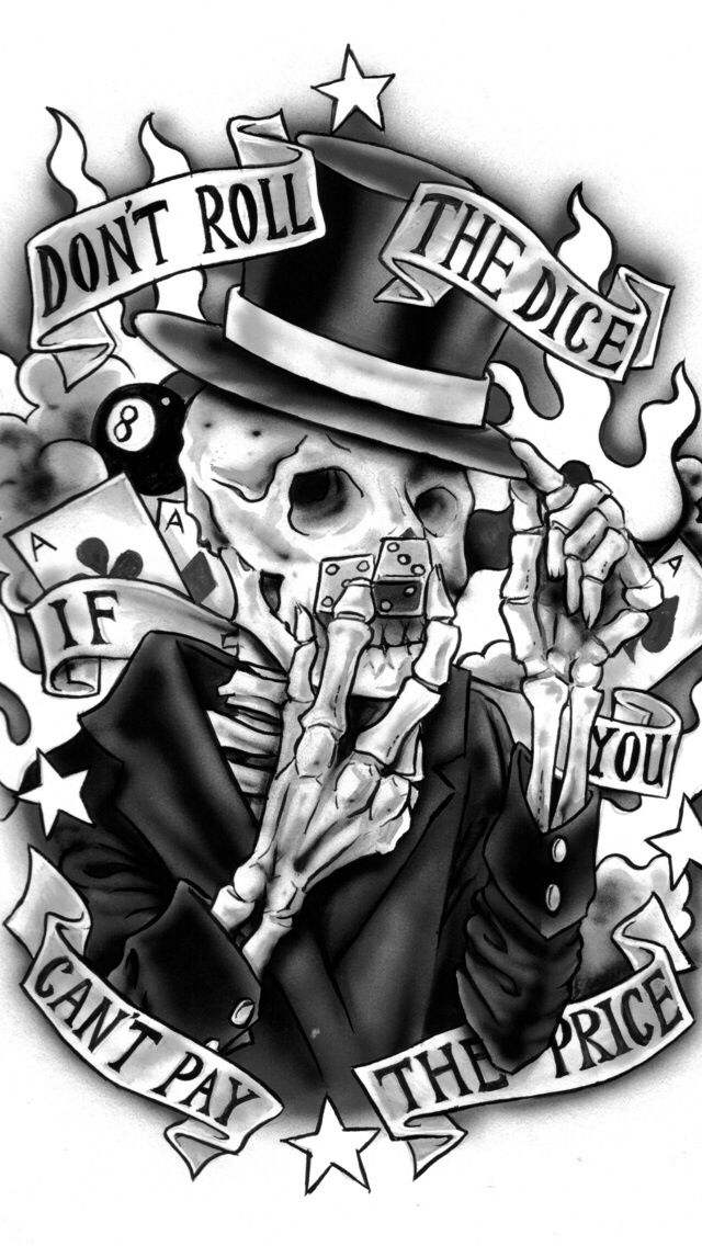 Don T Roll The Dice If You Can T Pay The Price Dice Tattoo Money Tattoo Evil Tattoos