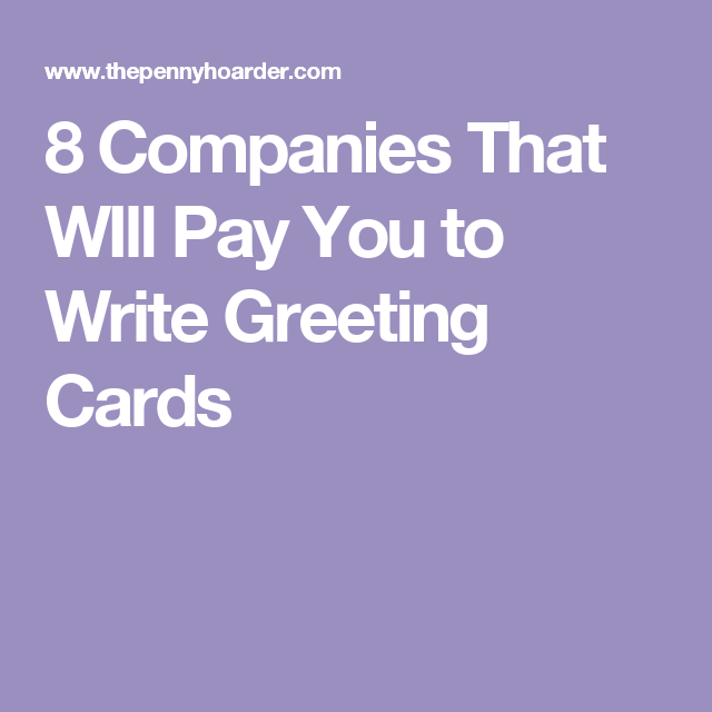 These 7 Companies Will Pay You To Write Greeting Cards And Submit Art Internet Jobs Learn Business Greeting Cards