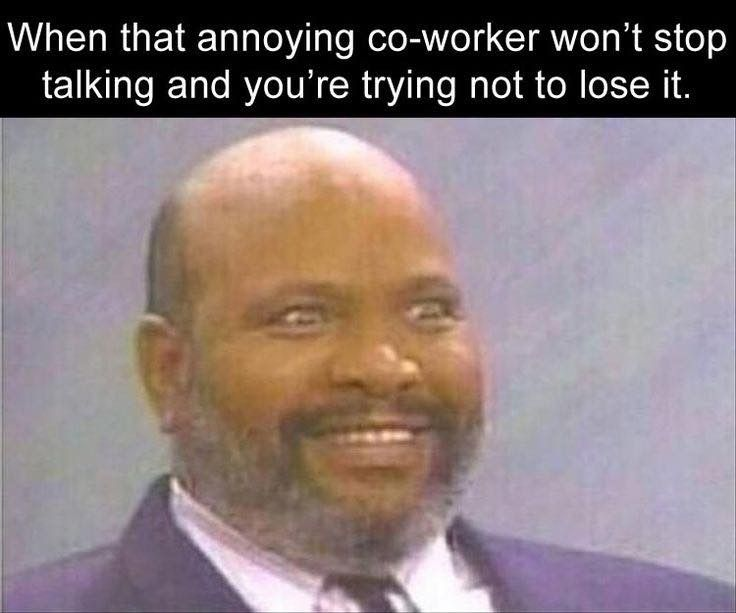 Funny Quit Job Meme : Annoying coworkers lol work memes memes and work