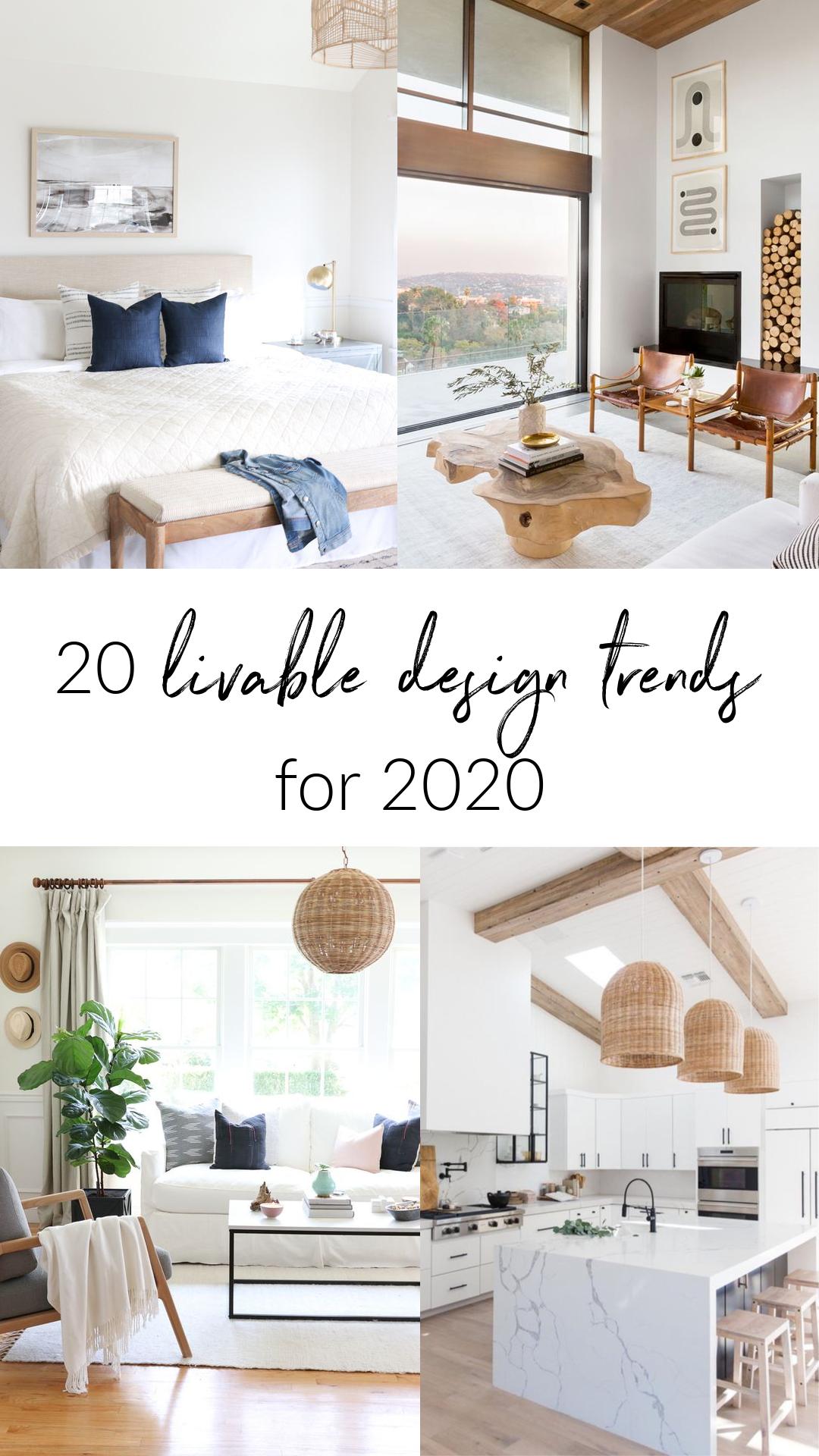 20 Livable Home Design Trends Of 2020 In 2020 Trending Decor Home Decor Trends Interior Design Trends