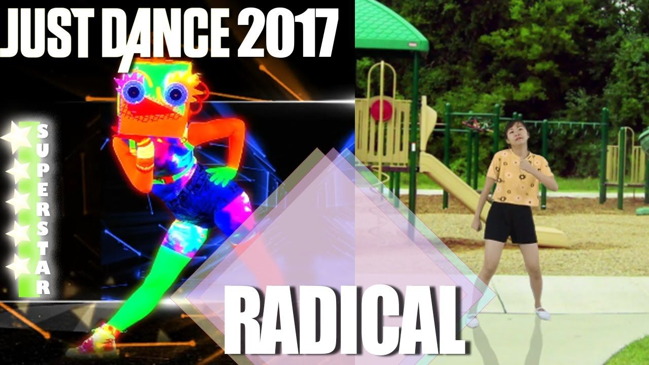 Just Dance 2017: RADICAL  by Dyro & Dannic - SuperStar full gameplay | F...