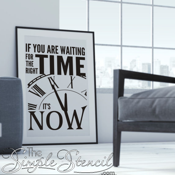 The Right Time Is Now Motivational Wall Quote Decal Motivational Wall Quotes Decals Wall Quotes Inspirational Wall Quotes