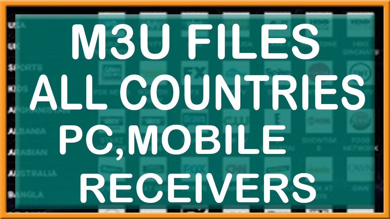 M3u Files For All Countries Iptv Pc Mobile Receivers Sports Movies And A Sports Movie Movies Receiver