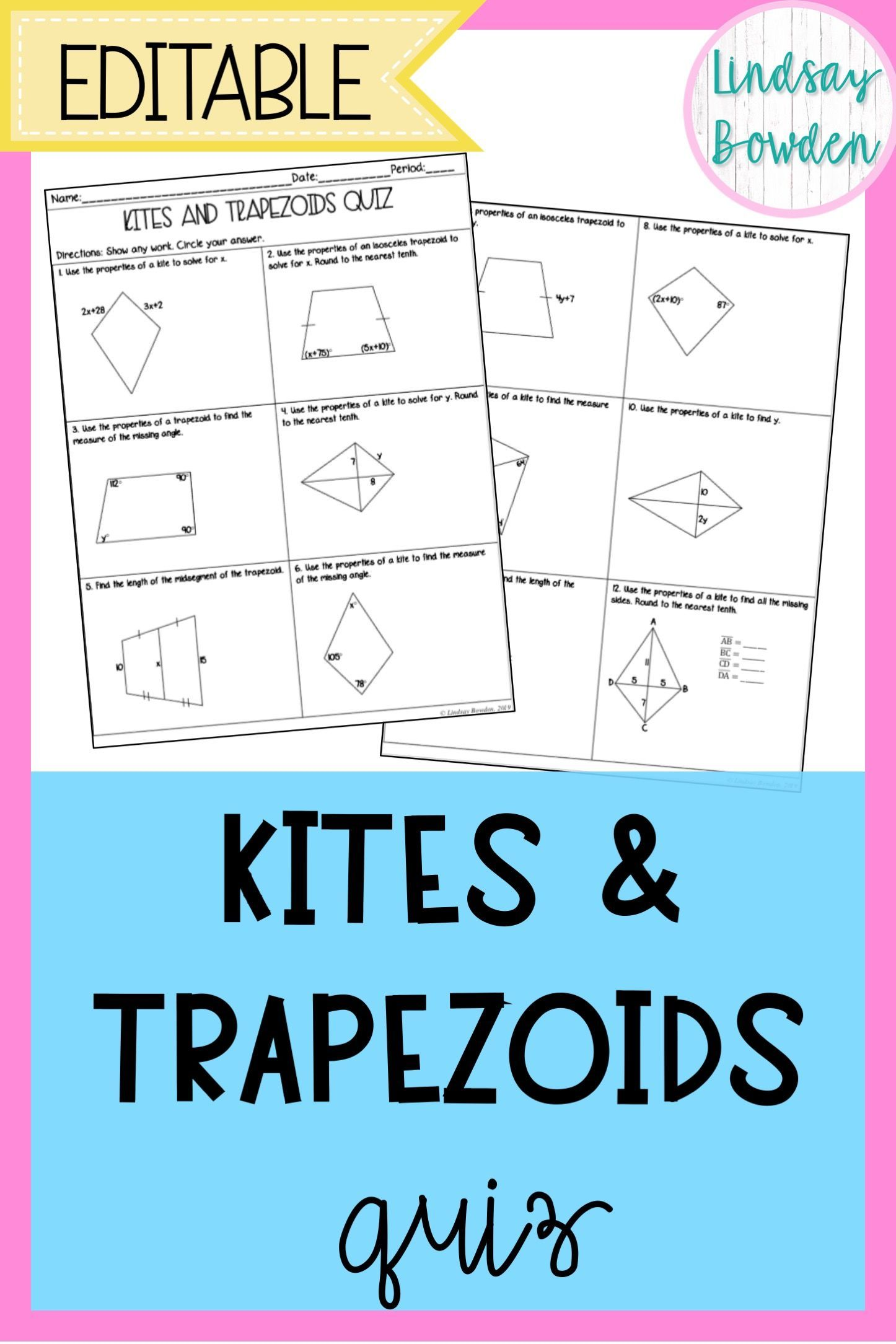 Kites and Trapezoids quiz for high school geometry! Editable to fit your  needs! #highschoolgeometry …   Geometry high school [ 2169 x 1446 Pixel ]