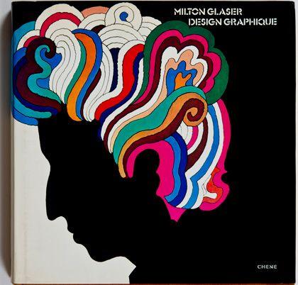 Extrêmement My name is Milton, Milton Glaser | Pop art, Graphiste et Illustrations FA99